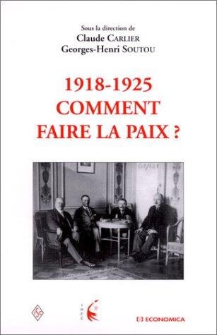 1918-1925 : Comment faire la paix ?