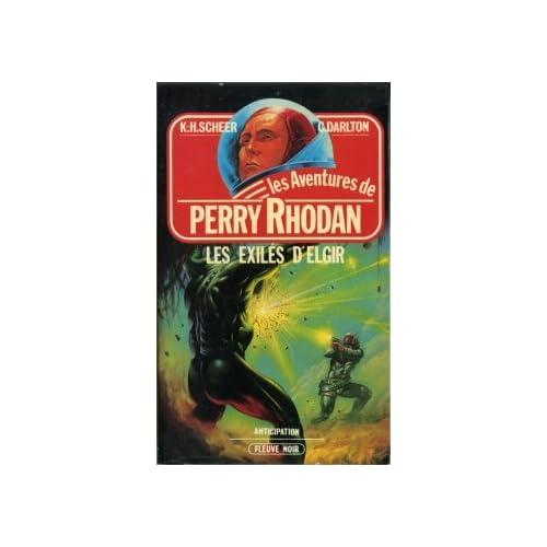 Les Exilés d'Elgir - Perry Rhodan - 25