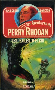 Les Exilés d'Elgir - Perry Rhodan - 25 par Karl-Herbert SCHEER & Clark DARLTON