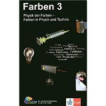 Physik der Farben - Farben in Physik und Technik. CD-ROM