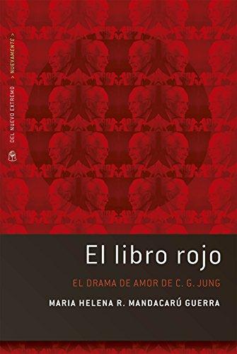 El libro rojo de Jung por Maria Helena R. Mandacarú Guerra