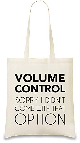 Lautstärkeregler Option Funny Slogan - Volume Control Option Funny Slogan Custom Printed Tote Bag| 100% Soft Cotton| Natural Color & Eco-Friendly| Unique, Re-Usable & Stylish Handbag For Every Day Off Volume Control