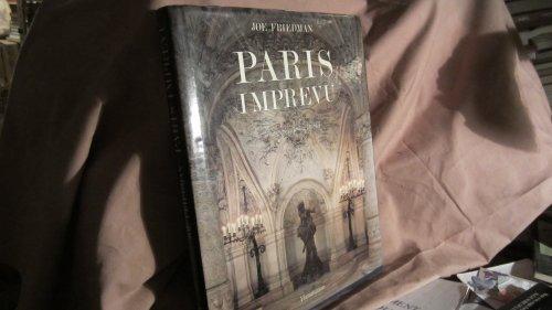 Paris imprévu par Joe Friedman
