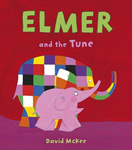 Elmer and the Tune por David Mckee