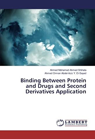 Binding Between Protein and Drugs and Second Derivatives