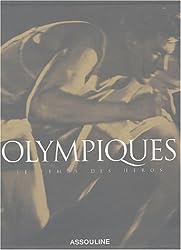 Olympiques : Le temps des héros