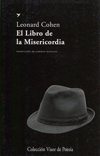 El Libro De La Misericordia (Visor de Poesía) por Leonard Cohen