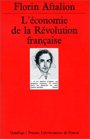 L'Économie de la Révolution française par Florin Aftalion