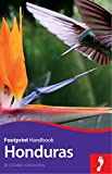 Front cover for the book Honduras Handbook (Footprint - Handbooks) by Richard Arghiris