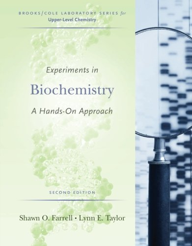 Experiments in Biochemistry: A Hands-on Approach (Brooks/Cole Laboratory) by Shawn O. Farrell (2005-02-07)