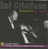 raf cristiano - un pianoforte per sognare -4cd