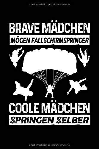Coole Mädchen springen selber: Notizbuch für Fallschirmspringen Fallschirm-Springer Fallschirm-Springen Skydiving
