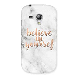 Impressive Believe Your Self Printed Back Case Cover for Galaxy S3 Mini