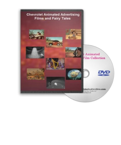 Chevrolet Animated Advertising Films and Fairy Tales on DVD - Vintage Tales Used to Promote Classic Chevrolets in the 1930s