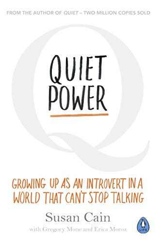 Quiet Power: Growing Up as an Introvert in a World That Can't Stop Talking (English Edition) por Susan Cain