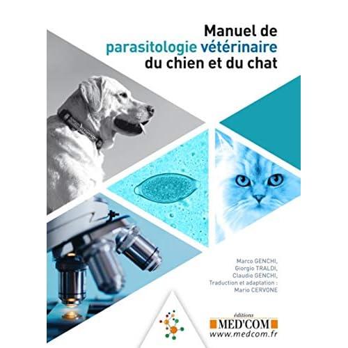 Manuel de parasitologie vétérinaire du chien et du chat