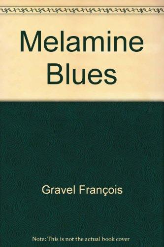 Melamine Blues par Gravel François