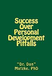 SUCCESS OVER PERSONAL DEVELOPMENT PITFALLS