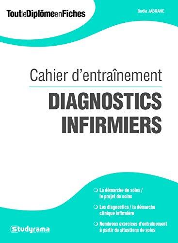 Diagnostics infirmiers : Cahier d'entraînement