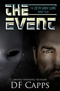 The Zeta Grey War: The Event (A Science Fiction Thriller) (English Edition) de [Capps, D F]