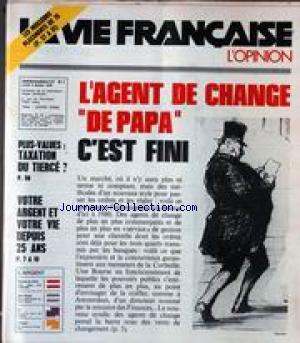 VIE FRANCAISE (LA) [No 1] du 05/01/1976 - LES MEILLEURS PLACEMENTS - L'AGENT DE CHANCE DE PAPA C'EST FINI - PLUS-VALUES - TAXATION DU TIERCE - VOTRE ARGENT ET VOTRE VIE DEPUIS 25 ANS.