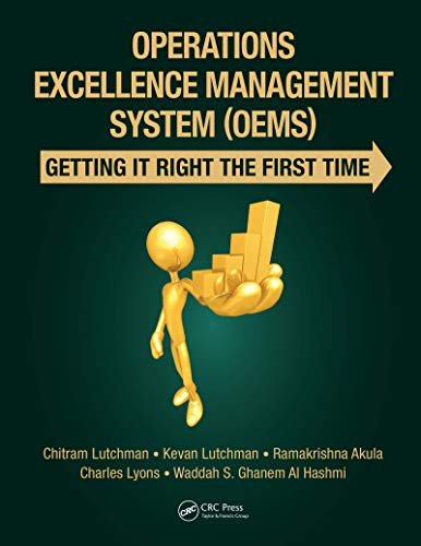 Operations Excellence Management System (OEMS): Getting It Right the First Time (English Edition)