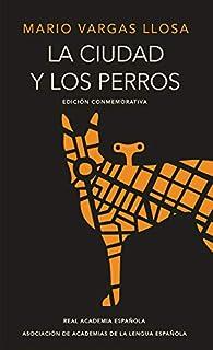 La Ciudad Y Los Perros   / The Time of the Hero par Mario Vargas Llosa