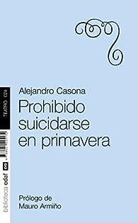 Prohibido suicidarse en primavera par Alejandro Casona