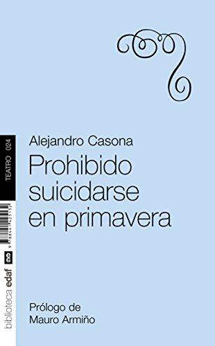 Prohibido Suicidarse En Primavera. (Nueva Biblioteca Edaf) por Alejandro Casona