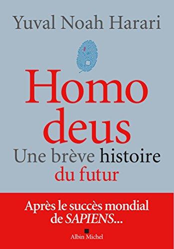 Homo deus : Une brève histoire du futur (A.M. HORS COLL) par Yuval Noah Harari