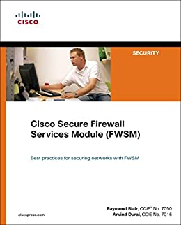 Cisco Secure Firewall Services Module (FWSM) par [Blair, Ray, Durai, Arvind]