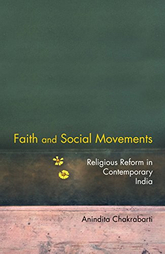 Faith and Social Movements: Religious Reform in Contemporary India