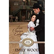 Love Changes Everything (Rushing Into Love Western Romance Book 6) (English Edition)