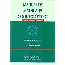 Manual de materiales odontológicos (Manuales Universitarios)