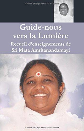 Guide Nous Vers La Lumiere
