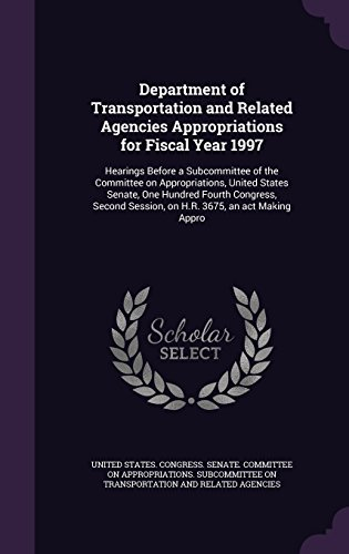 department-of-transportation-and-related-agencies-appropriations-for-fiscal-year-1997-hearings-befor