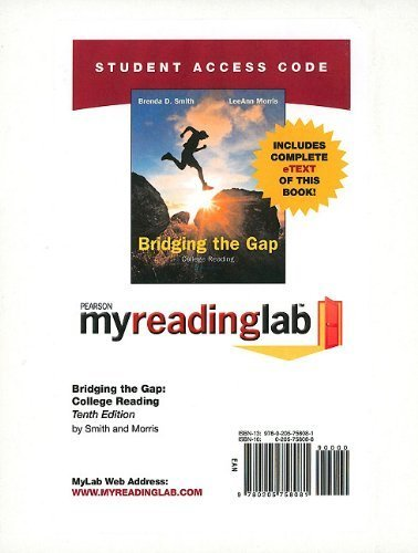 MyReadingLab with Pearson eText -- Standalone Access Card -- for Bridging the Gap (10th Edition) by Deborah Deutsch Smith (2010-01-13) (10 Gap Bridging The)