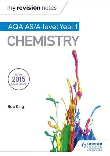 My Revision Notes: AQA AS Chemistry Second Edition