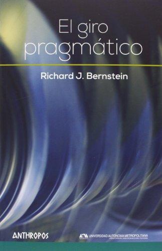 El giro pragmático (Autores, Textos y Temas. Filosofía)
