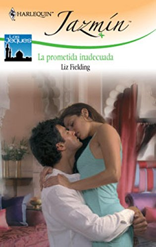 La prometida inadecuada (Jazmín) por Liz Fielding