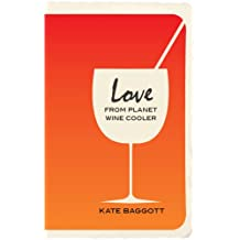 Love From Planet Wine Cooler (English Edition)