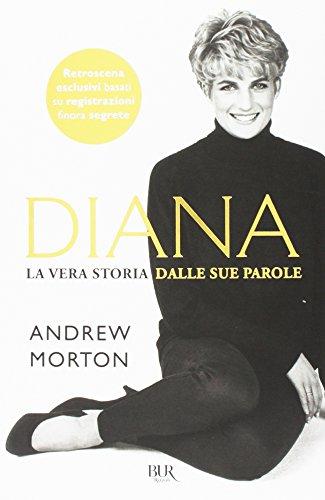 Diana. La vera storia nelle sue parole Diana. La vera storia nelle sue parole 41XItLcniDL