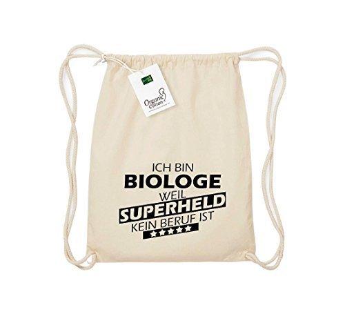 Shirtstown Organico Gymsac Sono Biologo, perché Super eroe niente Occupazione è - Grigio Chiaro, One Size naturale