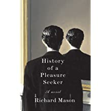 The History of a Pleasure Seeker