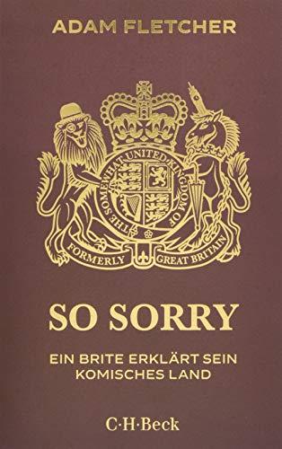 Buchcover So sorry: Ein Brite erklärt sein komisches Land