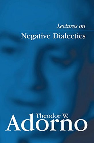 Lectures on Negative Dialectics: Fragments of a Lecture Course 1965/1966