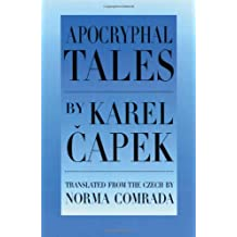 [Apocryphal Tales: With a Selection of Fables and Would-be Tales] (By: Karel Capek) [published: August, 1997]