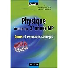 """Physique """"Tout en un"""", MP : Cours et exercices corrigés"""