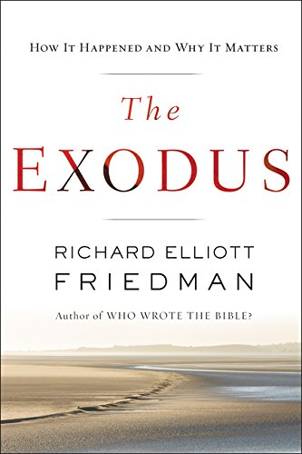 The Exodus por Richard Elliott Friedman