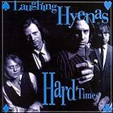 Songtexte von Laughing Hyenas - Hard Times
